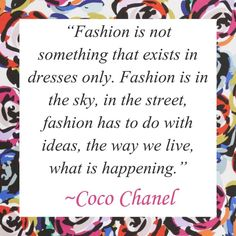 7 Fashion Quotes to Inspire Your Personal Style . Cliche Quotes, Cute Quotes, Cc Fashion, Fashion Quotes, Fashion Images, Chanel Mens Shoes, Coco Chanel Quotes, Style Personnel, Chanel Boutique