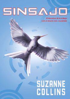 Sinsajo - Suzanne Collins.
