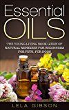 Free Kindle Book -   Essential Oils: The Young Living Book Guide of Natural Remedies for Beginners for Pets, For Dogs (Aromatherapy, Natural Remedies, Healing, Essential Oils Book) Check more at http://www.free-kindle-books-4u.com/crafts-hobbies-homefree-essential-oils-the-young-living-book-guide-of-natural-remedies-for-beginners-for-pets-for-dogs-aromatherapy-natural-remedies-healing-essential-oils-book/