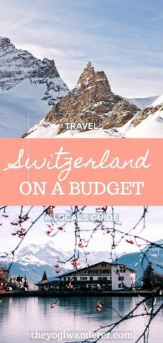 A local's guide on how to travel Switzerland on a budget. The best tips, food, and things to do in Switzerland on the cheap. #Switzerland #Switzerlandtravel #budgettravel