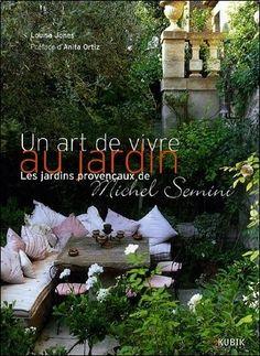 Les jardins provençaux Michel Semini