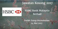 Jawatan Kosong HSBC Bank Malaysia Berhad 24 Mei 2017  HSBC Bank Malaysia Berhad calon-calon yang sesuai untuk mengisi kekosongan jawatan HSBC Bank Malaysia Berhad terkini 2017.  Jawatan Kosong HSBC Bank Malaysia Berhad 24 Mei 2017  Warganegara Malaysia yang berminat bekerja di HSBC Bank Malaysia Berhad dan berkelayakan dipelawa untuk memohon sekarang juga. Jawatan KosongHSBC Bank Malaysia Berhad Terkini 24 Mei2017 1. EKSEKUTIF SUMBER MANUSIA (12 KEKOSONGAN) Tarikh Tutup Permohonan : 24 Mei…