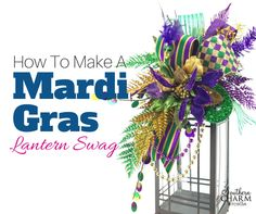 In this video, Julie shows you step by step how to make a festive Mardi Gras Lantern Swag Centerpeice for your Mardi Gras decor!