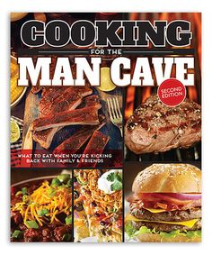 Look at this #zulilyfind! Cooking for the Man Cave, Second Edition Paperback #zulilyfinds