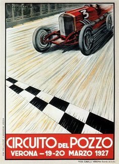 The 1927 Grand Prix held at the Circuito del Pozzo in Verona Italy, was a non-championship race held on a road course from 1926 thru Bugatti type won every race held st the venue. Grand Prix, Vintage Italian Posters, Poster Vintage, Art Deco Posters, Car Posters, Vintage Advertisements, Vintage Ads, Verona, Vintage Race Car
