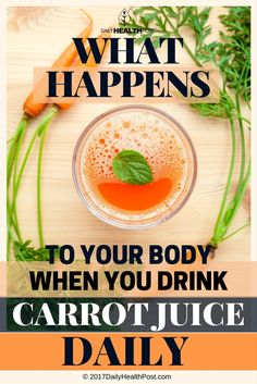 What Happens to Your Body When You Drink Carrot Juice Daily? via @dailyhealthpost