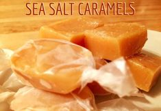 Holiday Recipes - Sea Salt Caramels http://www.twohensandtheirchicks.com/holiday-recipes---sea-salt-caramels.html