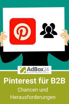 Pinterest für B2B: Chancen & Risiken – Lohnt sich Pinterest für Ihr Business? Rest, Online Marketing, Challenges, Business, Tips, Internet Marketing