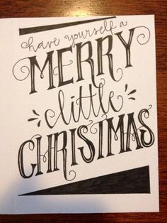 "Christmas crafts and ideas! ""Have Yourself A Merry Little Christmas"" Card"