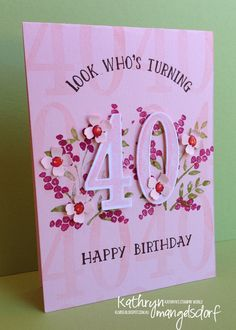 Stampin' Up! Number of Years & Large Numbers Framelits Dies Birthday Card by Kathryn Mangelsdorf 60th Birthday Cards, Homemade Birthday Cards, Birthday Cards For Women, Bday Cards, Homemade Cards, Birthday Wishes, Birthday Ideas, Happy Birthday, Stamping Up Cards