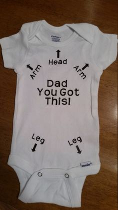 Funny Onesie, New Daddy Gift, Baby Shower Gift, New Baby Gift, Dad You Got This, Funny Baby Gift, Pregnancy Gift, Gender Neutral Onesie by MommaBeckysCrafts on Etsy https://www.etsy.com/listing/226729155/funny-onesie-new-daddy-gift-baby-shower