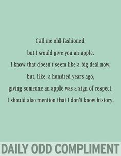 call me old fashioned...