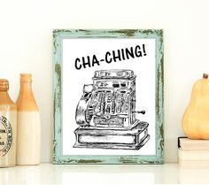 Quote Print, Cha-ching! Print, Antique Cash Register, Office Decor, Rustic Wall Art, Etsy Seller Gift, Gift For Seller, Gift Under 10