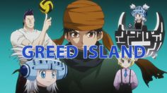 Hunter x Hunter ~ Greed Island is by far the best game ever!!! <3