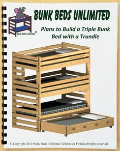 Triple Bunk Plan (not a bed) to Build Your Own Extra-Tall with Trundle Bed and Hardware Kit for Bunk and Trundle to Make a Quadruple Bunk Bed that Sleeps Four (Wood NOT Included)