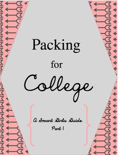 A Smart Girls Guide to Packing For College