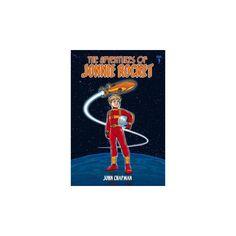 Adventures of Jonnie Rocket : Saga 3 - the Sea of Sargoss (Paperback) (John Chapman)