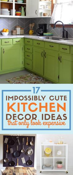 17 Impossibly Easy Kitchen DIYs That Only Look Expensive and will make your kitchen feel custom to you!