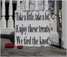 Take A Little Take A Lot Wedding Snack Bar Sign by SheSaidYesSigns, $38.95