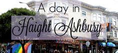 Une journée à Haight Ashbury