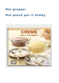 Collezione creme ricettario Bimby ... pagina 1 di 16