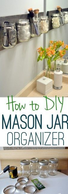 Get your bathroom essentials organized in time for spring with this easy DIY mason jar organizer. diy bathroom decor How to Create an Easy DIY Mason Jar Organizer