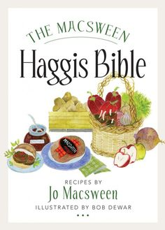 The Macsween Haggis Bible - just in time for Burns Night http://glam.co.uk/2013/01/book-review-the-macsween-haggis-bible/