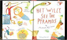 "Maira kalman - ""Hey Willy, See the Pyramids"" Viking Maira Kalman, Book Design Inspiration, Page Design, Childrens Books, Vikings, My Books, Bullet Journal, My Favorite Things, Google Search"