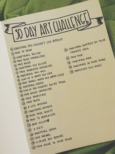 Hi! So I saw one of my fave bloggers do this  30 Day Art Challenge  and thought I should try it too! Here's the list of the challenge if you...