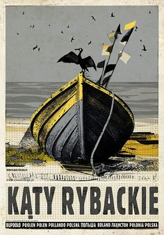 Kąty Rybackie, Poland (Republic of), by Ryszard Kaja (Polish, b. Graphic Illustration, Graphic Art, Polish Posters, Railway Posters, Art Deco Posters, Great Paintings, Book Cover Art, Vintage Travel Posters, Illustrations And Posters
