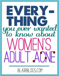 50% of women are dealing with adult acne...more than ever before! this post outlines everything--the causes of it, how to cure it, and what different acne locations says about your health. very useful information for anyone who's dealt with breakouts