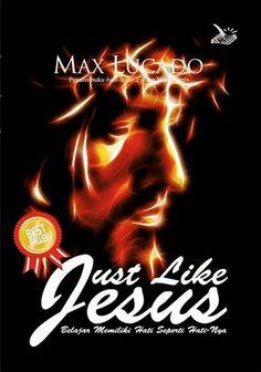 Just like Jesus (terjemahan) by Max Lucado