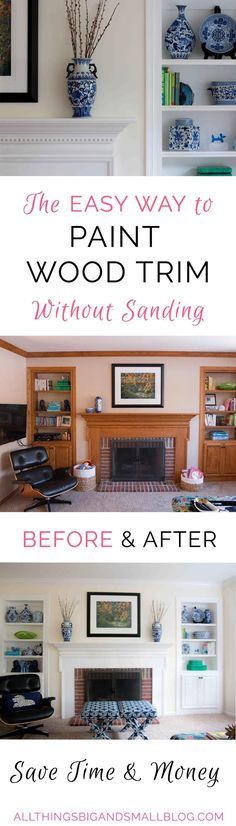 HOW-TO-PAINT-WOOD-TRIM   DIY Paint Wood Trim   Paint Oak Trim   Paint Wood Trim Without Sanding   All Things Big and Small Blog
