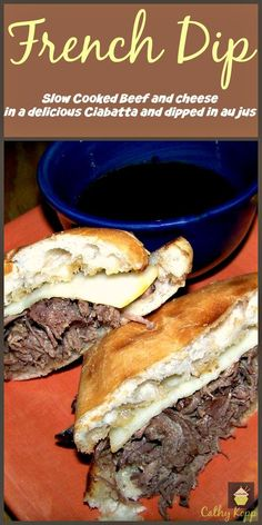 French Dip.  Slow Cooked beef, a slice of cheese and sandwiched between a lovelt toasted Ciabatta roll, and a bowl of au jus for dipping. YUMMY!