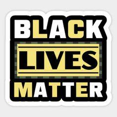 BLACK LIVES MATTER - Black Lives Matter - Tank Top | TeePublic Lip Logo, Matte Black, Live, T Shirt, Top, Products, Supreme T Shirt, Tee Shirt, Tee