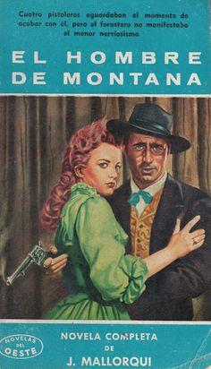 El hombre de Montana. Ed. Cliper, 1959 (Col. Novelas del Oeste ; 77)