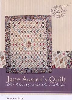 Jane Austen quilt pattern: The 'Pattern' includes a detailed 120 page book which will enable you to bring a Jane Austen Quilt of your own to life.  Jane pattern cover