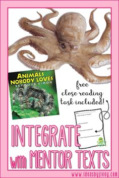 Animals Nobody Loves is the perfect mentor text to practice close reading! Jivey walks through the steps with this engaging text and offers a free downloadable task!