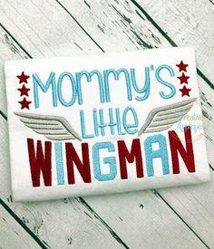 Mommy's Little Wingman Embroidery