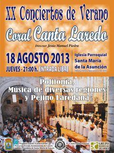 JUEVES 18 de junio  2013: a las NUEVE de la noche en la Iglesia de Santa María de Laredo, XX Conciertos de Verano de la Coral Canta Laredo.