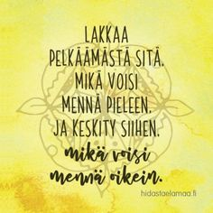 """Rakkauden ei tarvitse olla täydellistä vaan aitoa"" - 7 voimakuvaa rakkaudesta Wise Quotes, Lyric Quotes, Motivational Quotes, Inspirational Quotes, Finished Quotes, Quotes About Everything, Affirmation Cards, More Words, Good Thoughts"