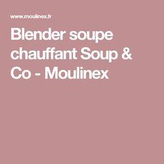 1000 ideas about blender chauffant on pinterest soupe. Black Bedroom Furniture Sets. Home Design Ideas