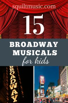 15 Broadway Musicals for Kids – Squilt Music Appreciation Theatre Terms, Musical Theatre, Children's Theatre, Theatre Problems, Theatre Quotes, Homeschool Curriculum Reviews, Homeschooling Resources, Off Broadway Shows, Music Activities