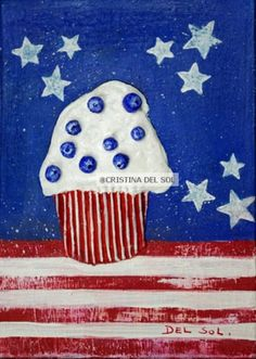 Cupcake art ok? wiki Iklan Cristina's Daily Paintings and article category about Cupcake art. American Cupcakes, Patriotic Cupcakes, Kurt Schwitters, Cupcake Art, Daily Painters, Collage Artists, French Artists, Projects For Kids, Art For Sale