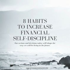 8 Habits To Increase Financial Self-Discipline : The Saturday Weekend Review #183 - Canadian Budget Binder