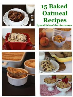 15 Baked Oatmeal Recipes from LynnsKitchenAdventures.com