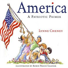 America: A Patriotic Primer -- This is an A-Z alphabet book with patriotic words and names. Some novel and complex words include: tolerance, suffrage, guaranteed, quest, etc.