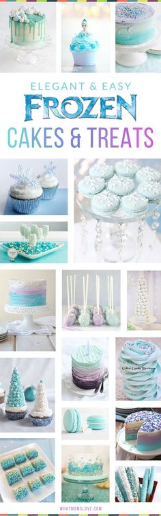 Disney Frozen Cake Ideas for Girls Birthday Party! Easy and elegant ideas that you can actually recreate for a perfect Anna and Elsa themed party - simple homemade cakes, cupcakes, pops, treats, favors and more! via @whatmomslove