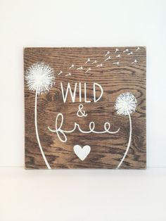 Wild and Free Wooden Sign College Dorm by SweetBananasArt on Etsy
