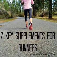 7 key supplements for runners, supplements every runner should consider taking to help aid performance and recovery.